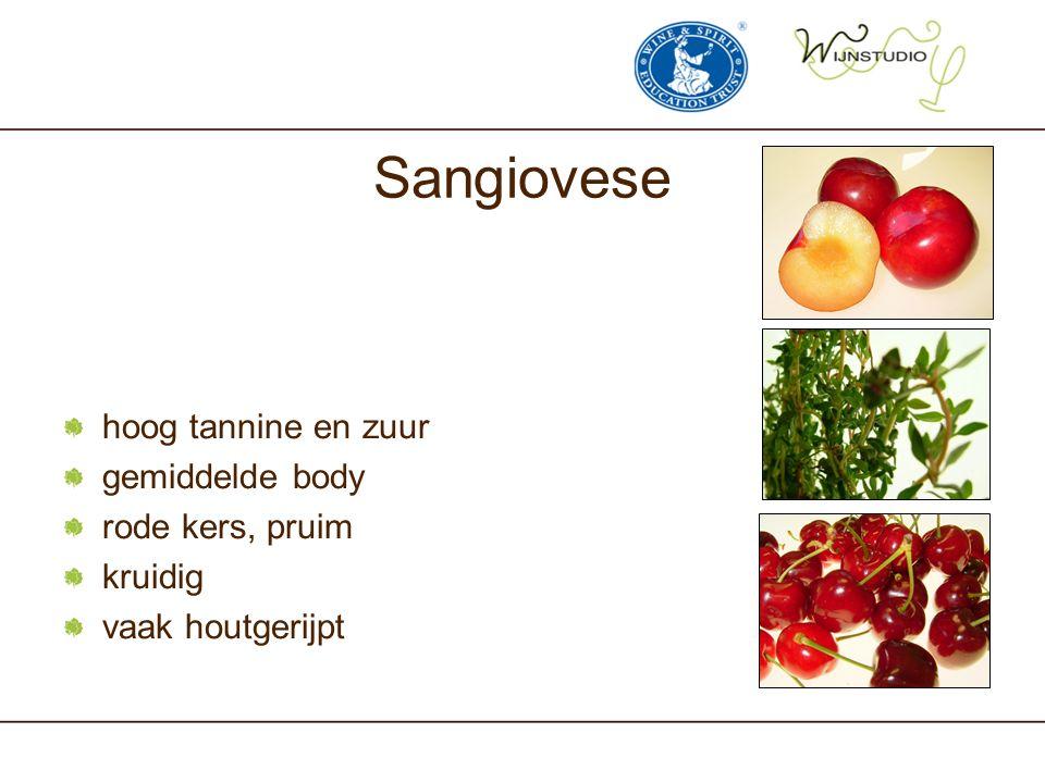 Sangiovese hoog tannine en zuur gemiddelde body rode kers, pruim kruidig vaak houtgerijpt