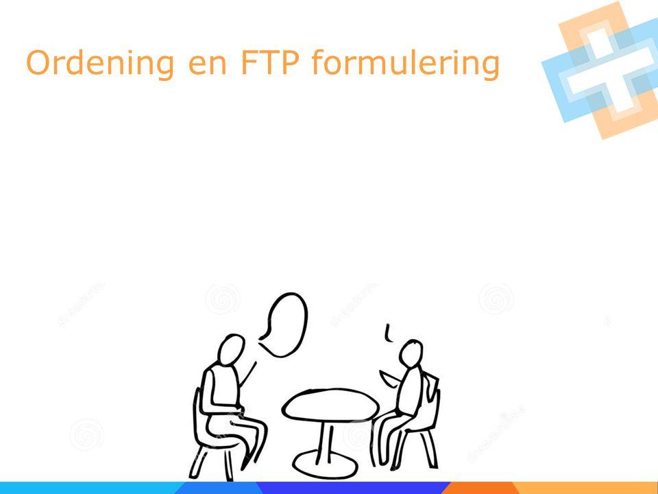 Ordening en FTP formulering
