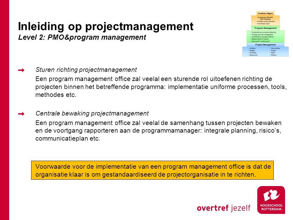Sturen richting projectmanagement Een program management office zal veelal een sturende rol uitoefenen richting de projecten binnen het betreffende programma: implementatie uniforme processen, tools, methodes etc.