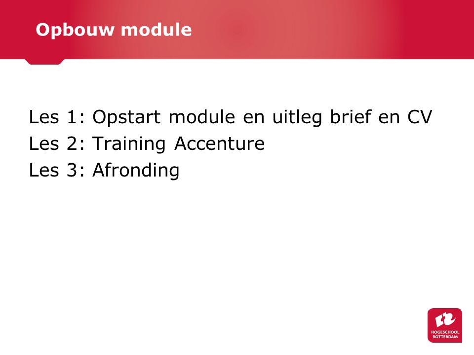 Training Accenture (Amsterdam) Maandag 9 maart a.s.: 12.15 - 12.45 Inloop Accenture 12.45 - 13.00 Algemene Presentatie door een stagiair van Accenture 13.00 - 14.15 Sollicitatietraining 14.15 - 14.30 Break 14.30 - 15.30 Groep 1: sollicitaties Groep 2: case 15.30 - 16.30 Groep 2: sollicitaties Groep 1: case 16.30 - 17.00 Borrel en uitwisselen ervaringen met huidige stagiair(e)s 17.00 - 17.30 Uitloop