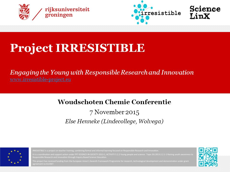 Modules  10 modules  Verschillende thema's Klimaatverandering Nanotechnologie Healthy ageing Energie en geo-technologie  Verschillende niveau's Bovenbouw BO tot 6 VWO 12-12-2015 | 12
