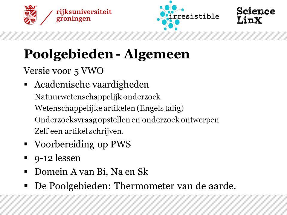 Versie voor 5 VWO  Academische vaardigheden Natuurwetenschappelijk onderzoek Wetenschappelijke artikelen (Engels talig) Onderzoeksvraag opstellen en onderzoek ontwerpen Zelf een artikel schrijven.