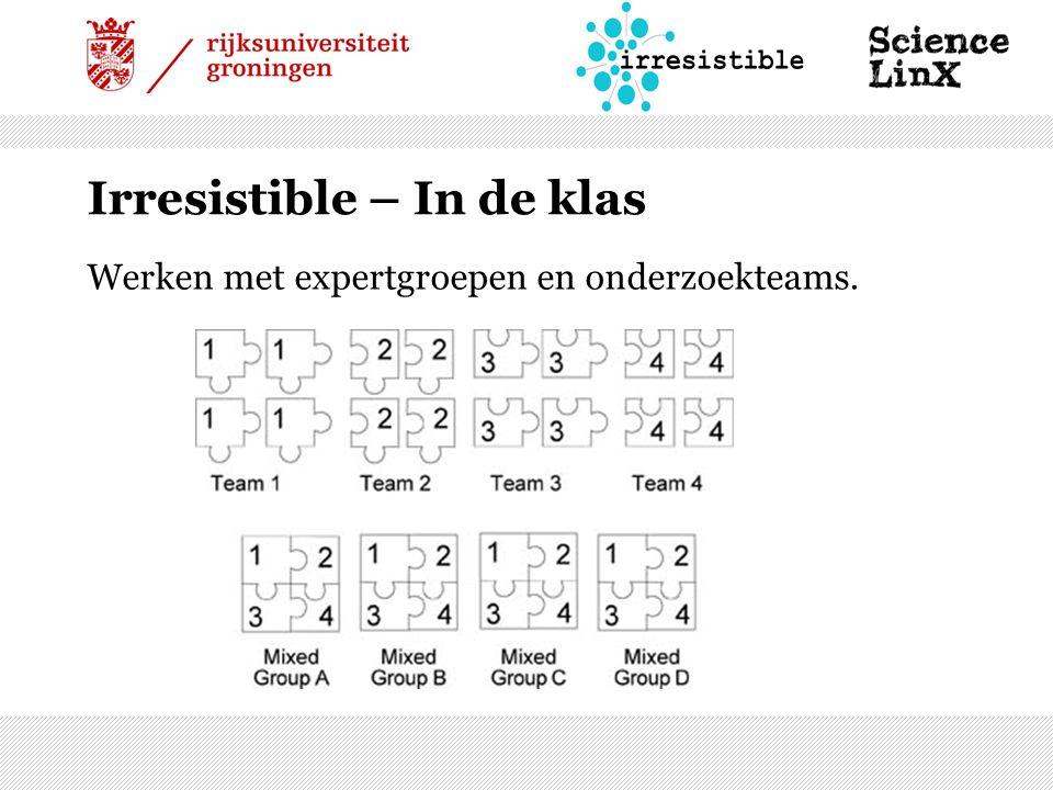 Irresistible – In de klas Werken met expertgroepen en onderzoekteams.