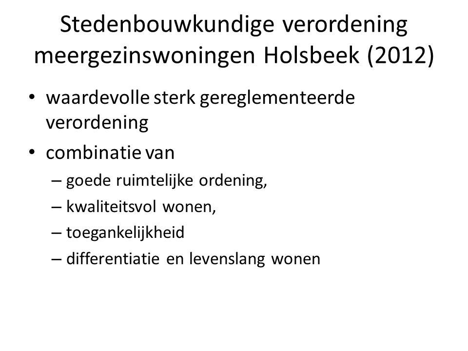 Stedenbouwkundige verordening meergezinswoningen Holsbeek (2012) waardevolle sterk gereglementeerde verordening combinatie van – goede ruimtelijke ord