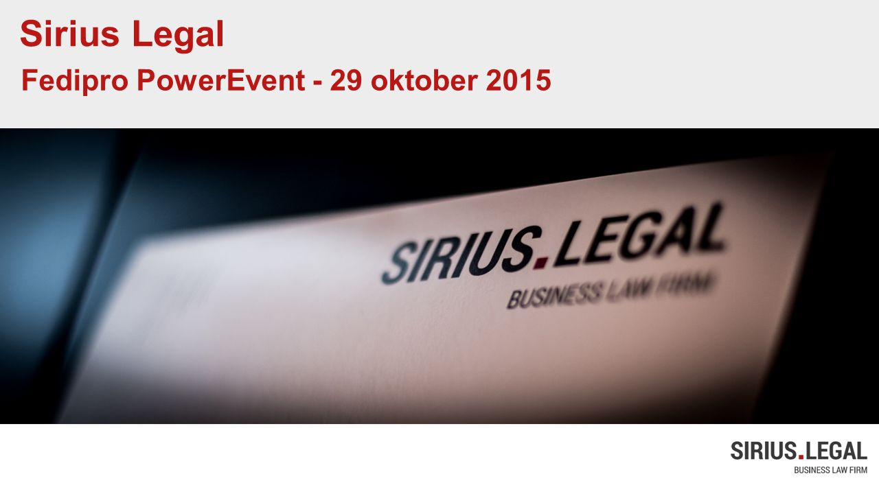 Sirius Legal Fedipro PowerEvent - 29 oktober 2015