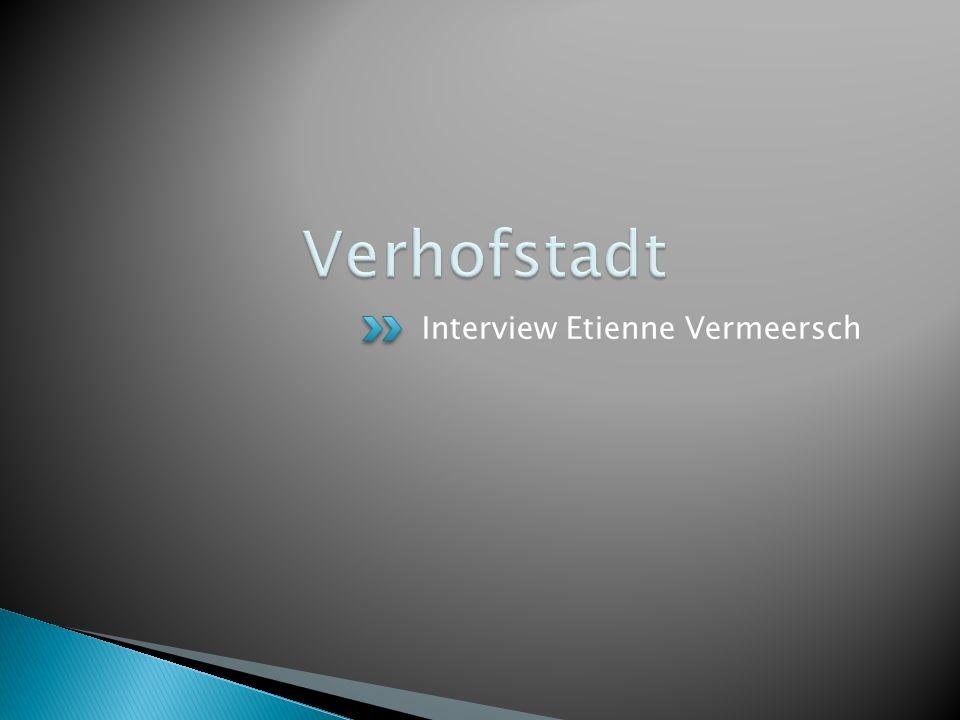 Interview Etienne Vermeersch