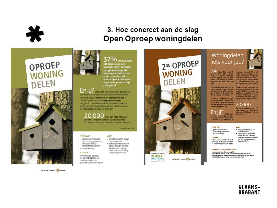 3. Hoe concreet aan de slag Open Oproep woningdelen