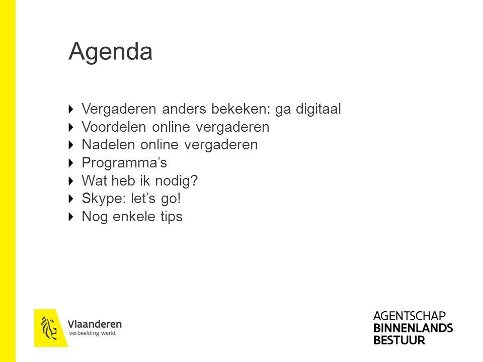 Vergaderen anders benaderen: ga digitaal Vergaderen = belangrijk Veranderde context