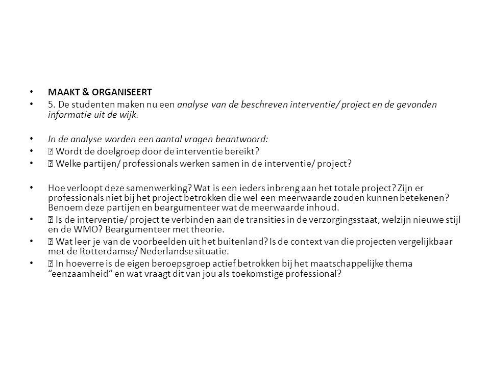 MAAKT & ORGANISEERT 5.