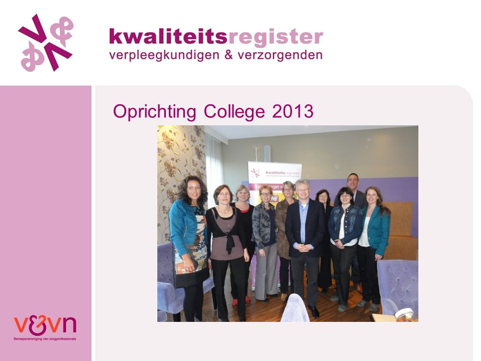Oprichting College 2013