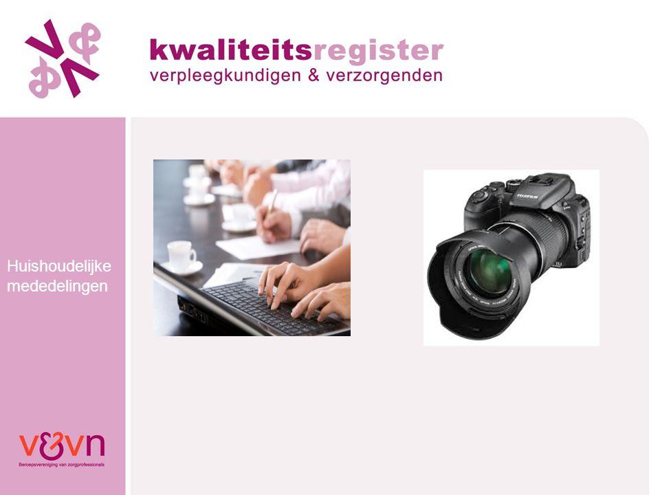 Kwaliteits- register V&V Basis = de professionele standaard Opgesteld door de beroepsgroep zelf In samenwerking met: - Patiëntenorganisaties - Opleiders - Werkgevers - Inspectie - Zorgverzekeraars - Branche-organisaties in de zorg