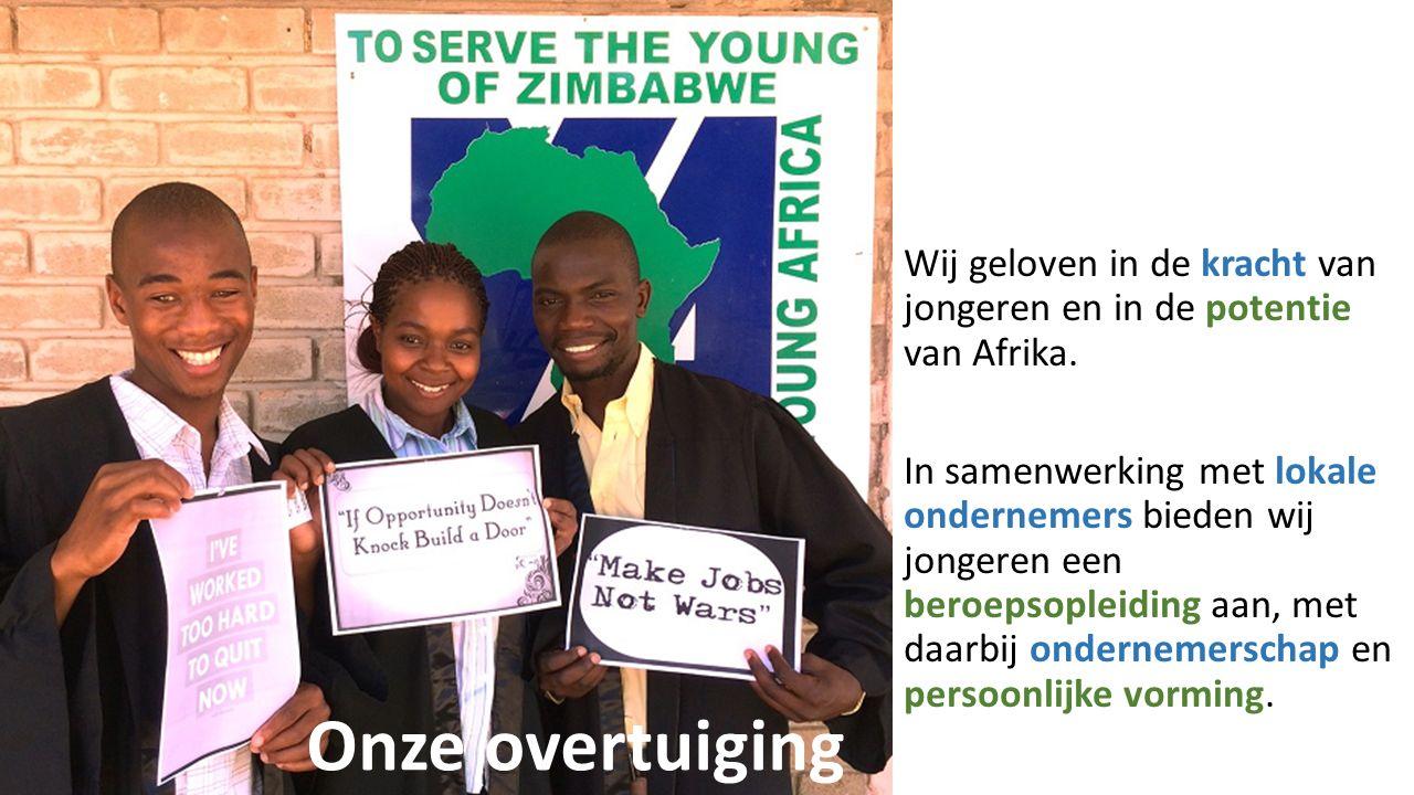 Wij geloven in de kracht van jongeren en in de potentie van Afrika.