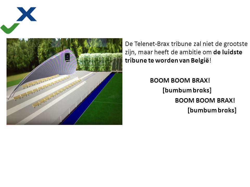 More than hockey De Telenet-Brax tribune zal niet de grootste zijn, maar heeft de ambitie om de luidste tribune te worden van België.