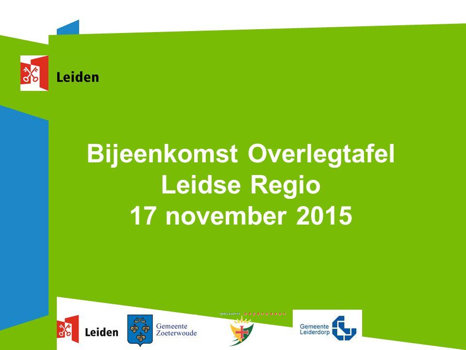 Bijeenkomst Overlegtafel Leidse Regio 17 november 2015