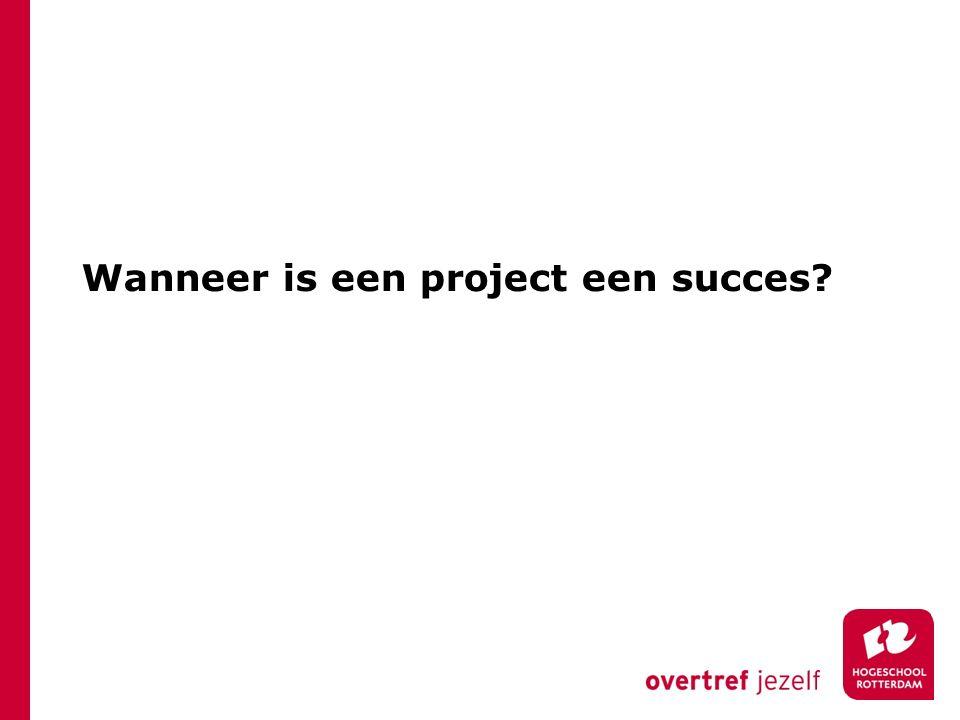 Wanneer is een project een succes?