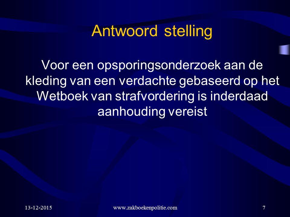 13-12-2015www.zakboekenpolitie.com18 2: Identificatiefouillering (art.