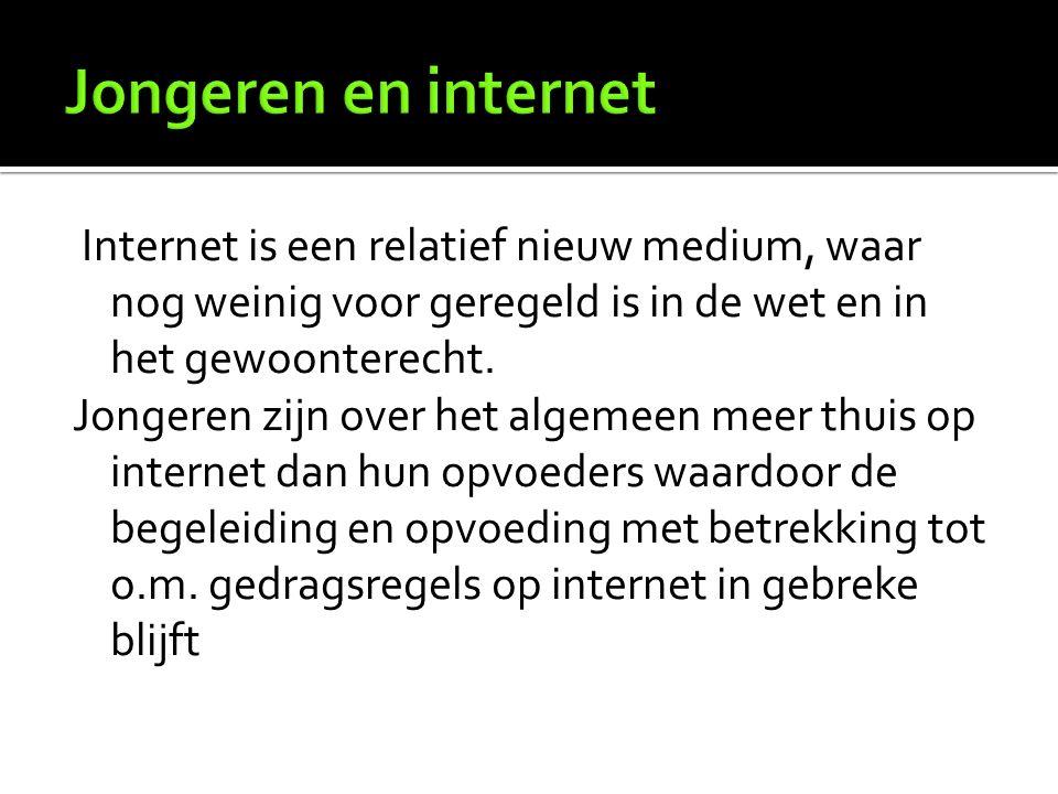 Internet is een relatief nieuw medium, waar nog weinig voor geregeld is in de wet en in het gewoonterecht.