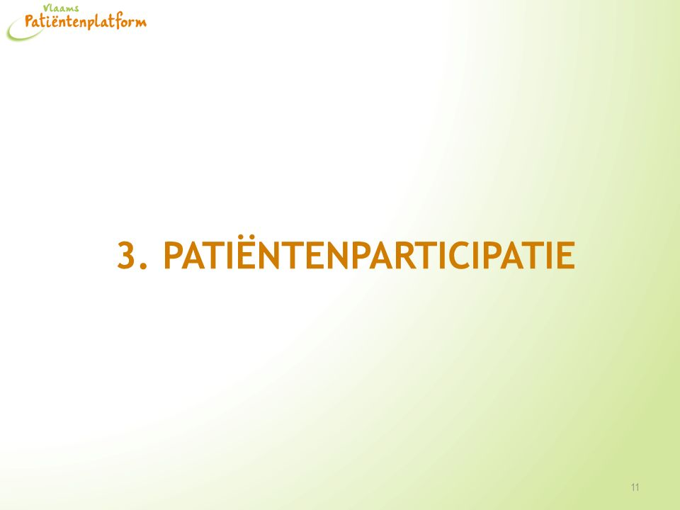 3. PATIËNTENPARTICIPATIE 11