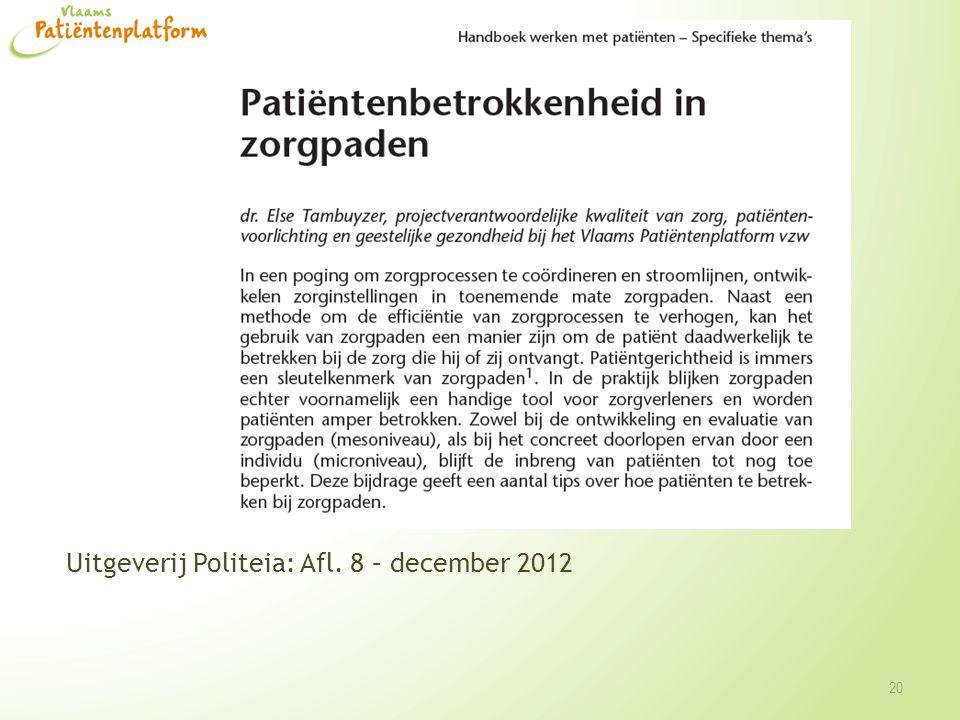 20 Uitgeverij Politeia: Afl. 8 – december 2012