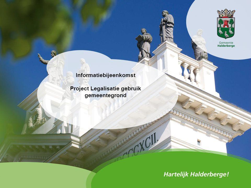 Informatiebijeenkomst Project Legalisatie gebruik gemeentegrond