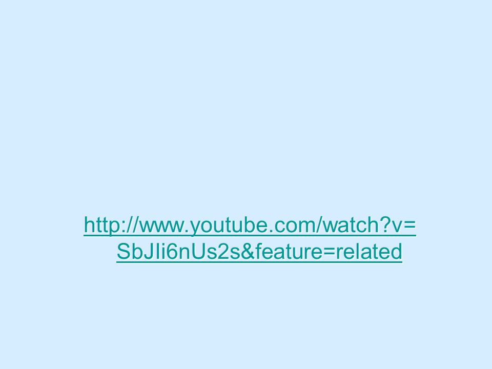 http://www.youtube.com/watch?v= SbJIi6nUs2s&feature=related http://www.youtube.com/watch?v= SbJIi6nUs2s&feature=related