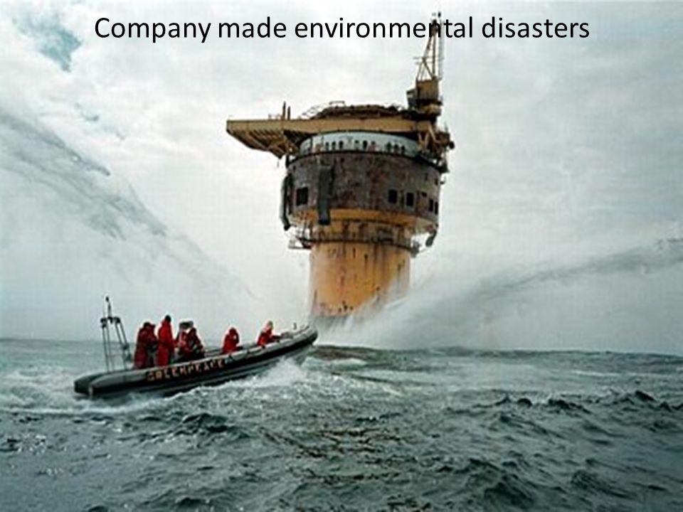 Company made environmental disasters