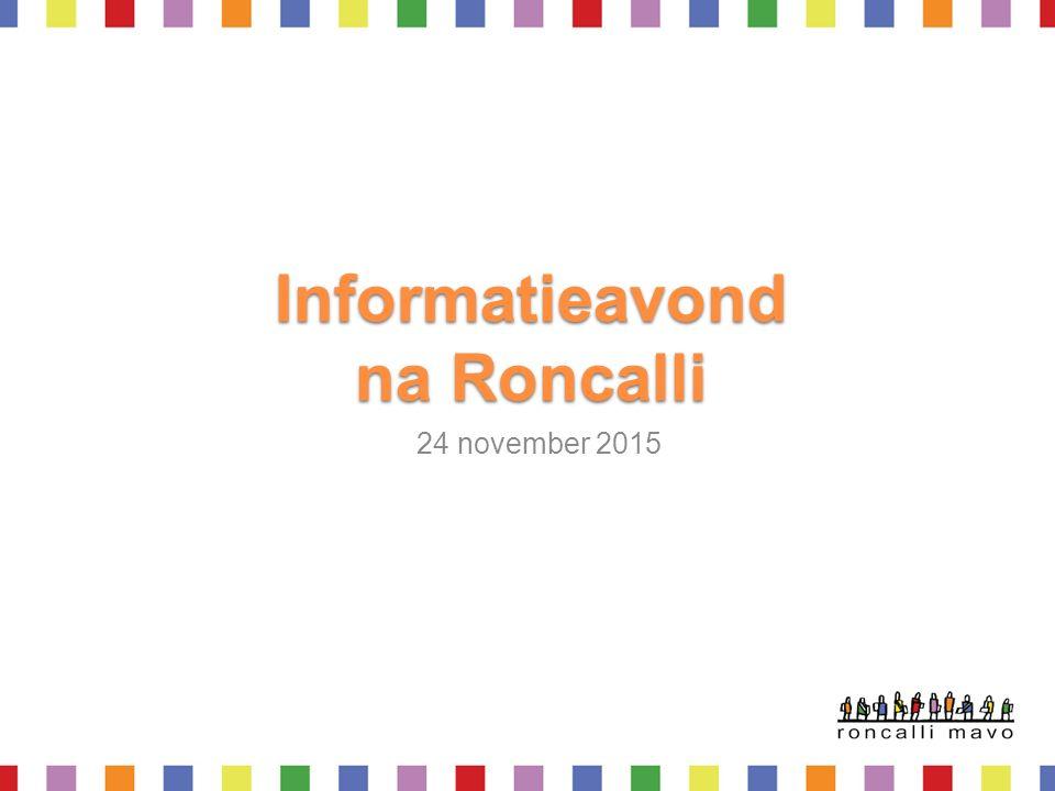 Informatieavond na Roncalli 24 november 2015