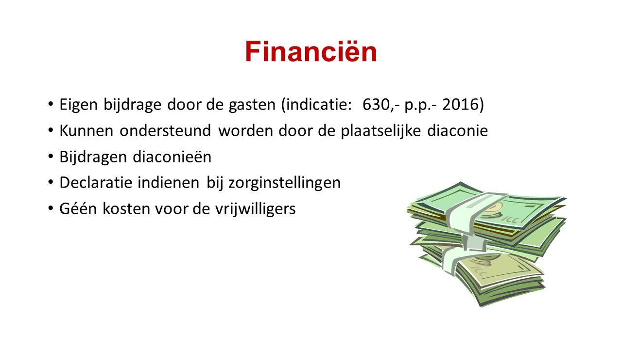 Financiën Eigen bijdrage door de gasten (indicatie: 630,- p.p.- 2016) Kunnen ondersteund worden door de plaatselijke diaconie Bijdragen diaconieën Dec
