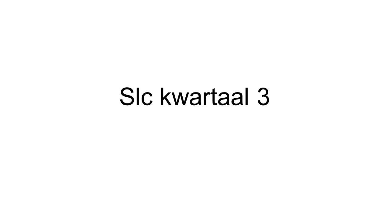 Slc kwartaal 3