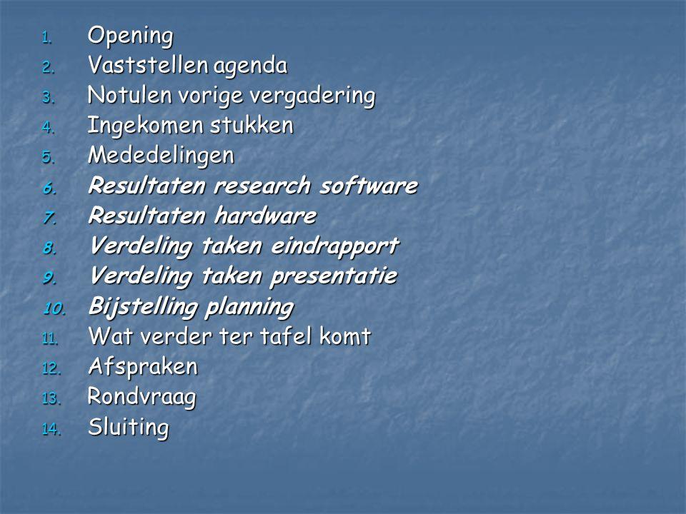 1.Opening 2. Vaststellen agenda 3. Notulen vorige vergadering 4.