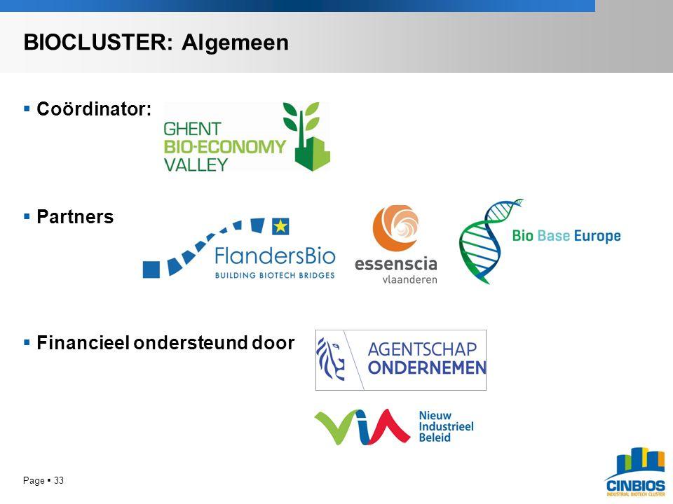 Coördinator:  Partners  Financieel ondersteund door Page  33 BIOCLUSTER: Algemeen