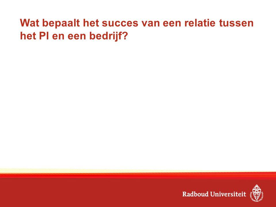 Wat bepaalt het succes van een relatie tussen het PI en een bedrijf?