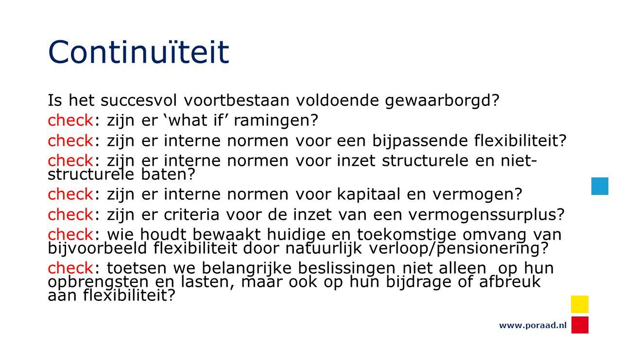 www.poraad.nl Continuïteit Is het succesvol voortbestaan voldoende gewaarborgd.