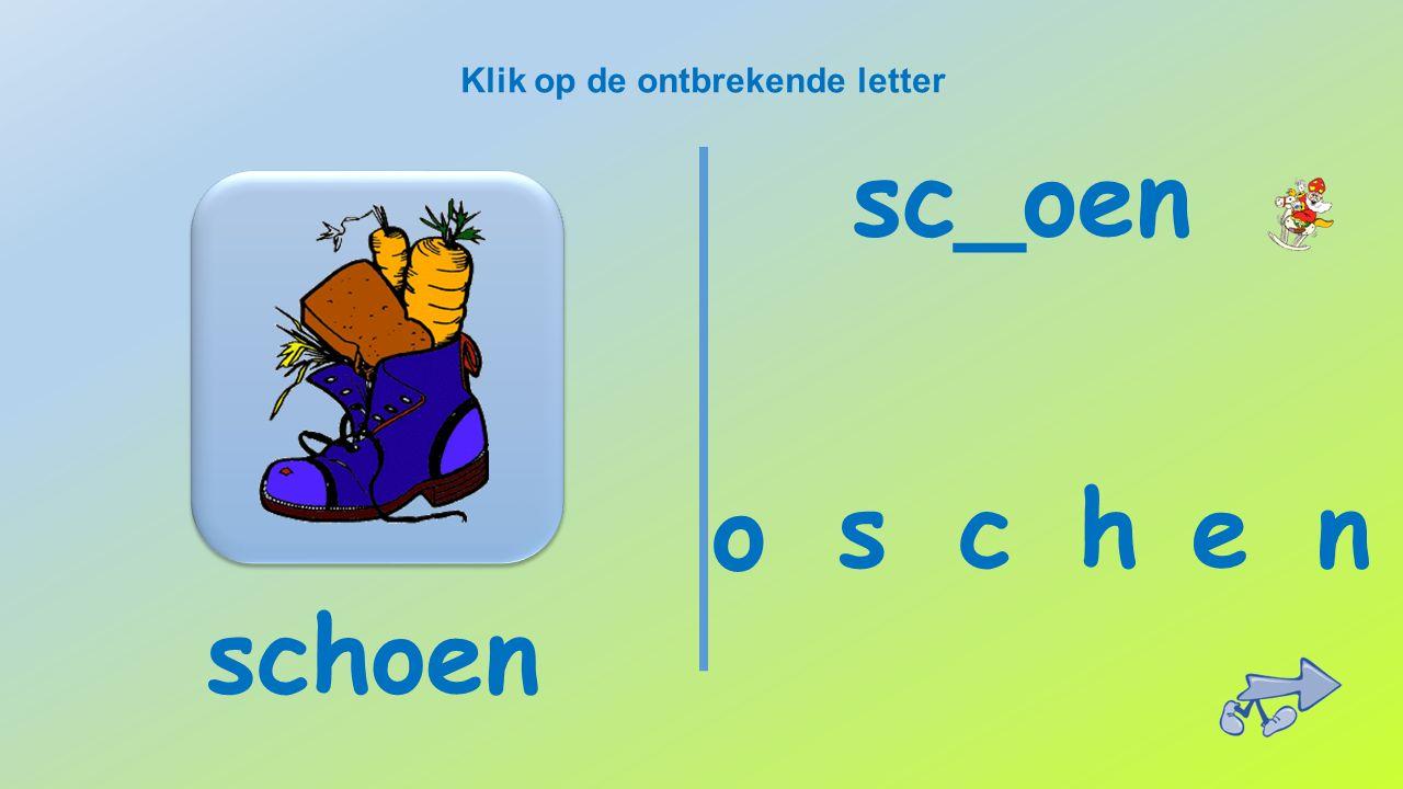 Klik op de ontbrekende letter zak k a z z_k