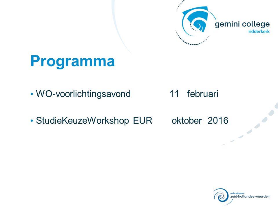Programma WO-voorlichtingsavond 11 februari StudieKeuzeWorkshop EUR oktober 2016
