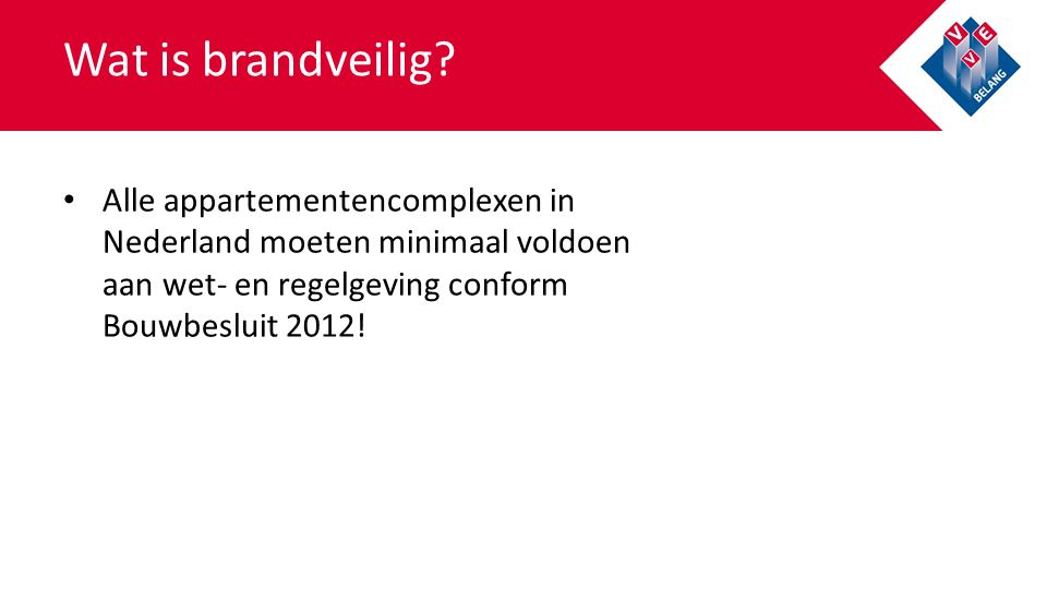 Wat is brandveilig.