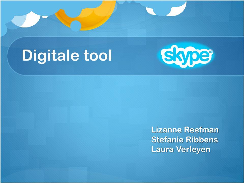 Digitale tool Lizanne Reefman Stefanie Ribbens Laura Verleyen