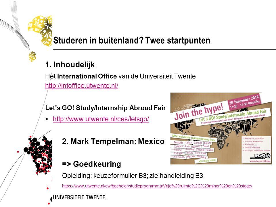 Studeren in buitenland. Twee startpunten 1.
