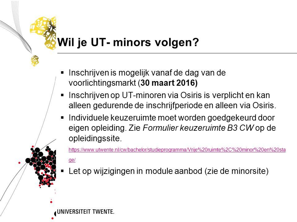 Wil je UT- minors volgen.