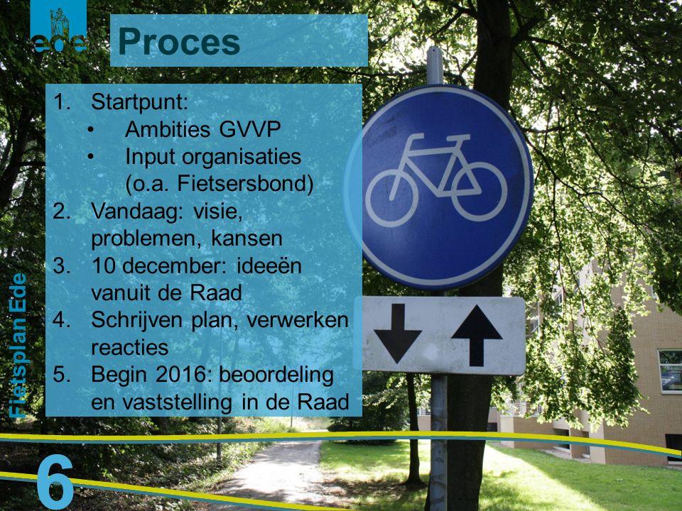 7 Fietsplan Ede 7 1.Beleidsintegratie: Samenwerking De fiets is hét middel 2.