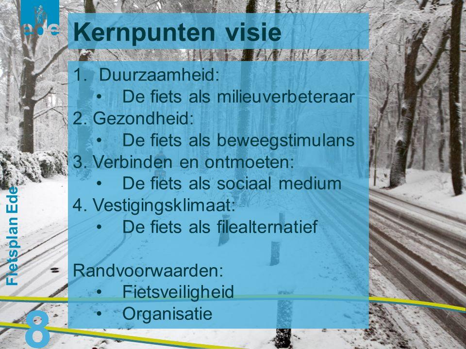 9 Fietsplan Ede 9 Deel A: visie en ambities  beslispunten voor de Raad Deel B: analyse en aanpak  knelpunten?, aanpak voor realiseren ambities Deel C: uitvoering  programmering projecten, participatie en monitoring Opzet fietsplan