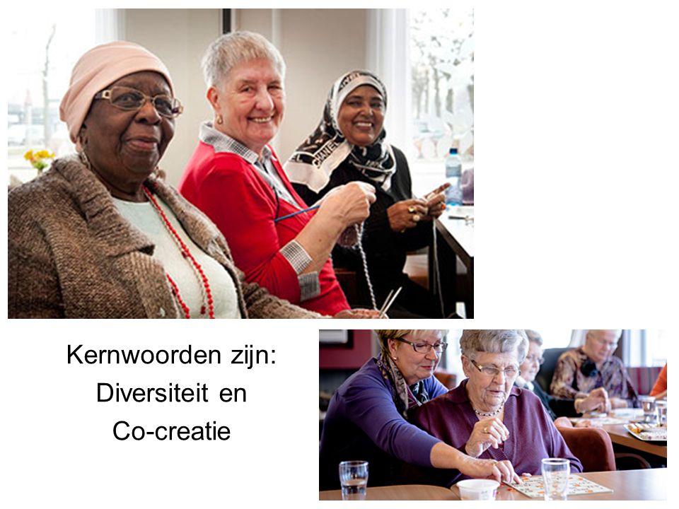 Kernwoorden zijn: Diversiteit en Co-creatie