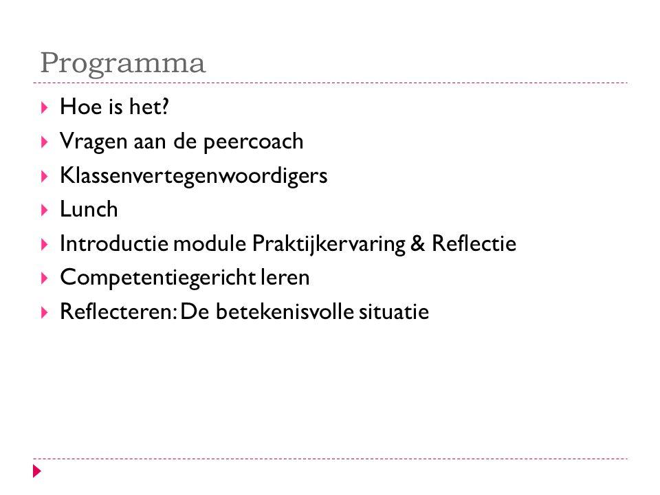 Module praktijkervaring en reflectie  Module ondersteunend aan praktijkervaring (stage).