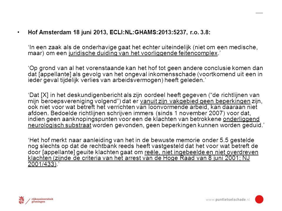 Hof Amsterdam 18 juni 2013, ECLI:NL:GHAMS:2013:5237, r.o.