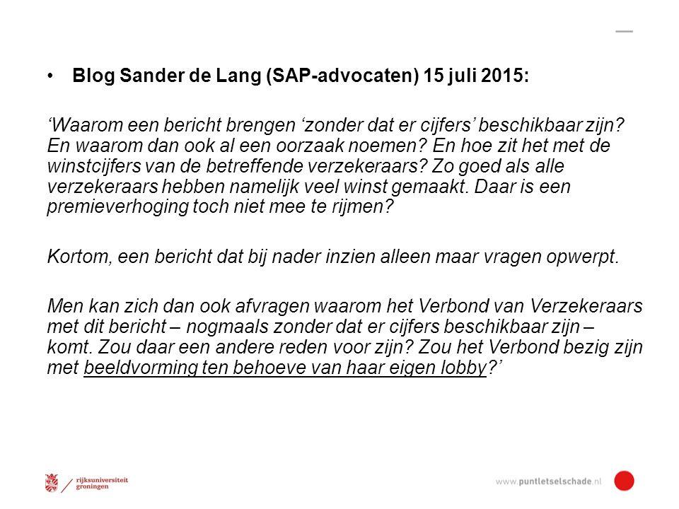 Blog Sander de Lang (SAP-advocaten) 15 juli 2015: 'Waarom een bericht brengen 'zonder dat er cijfers' beschikbaar zijn.