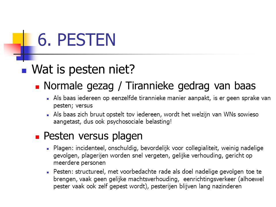 6. PESTEN Wat is pesten niet.