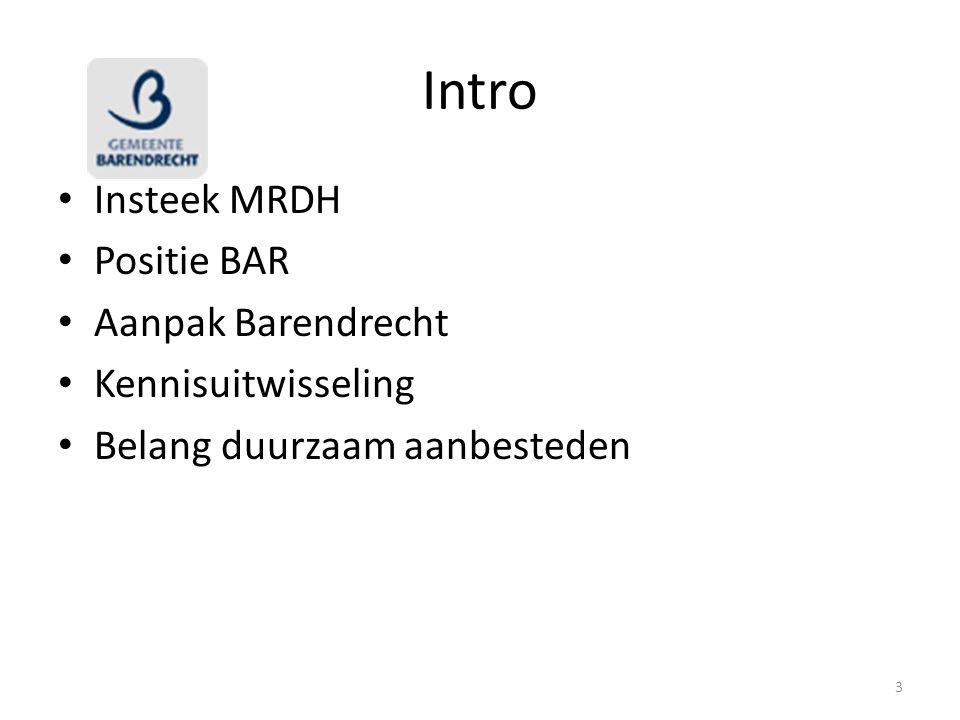 Intro Insteek MRDH Positie BAR Aanpak Barendrecht Kennisuitwisseling Belang duurzaam aanbesteden 3