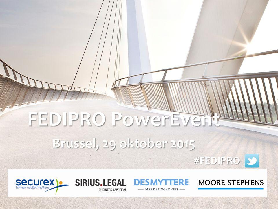 FEDIPRO PowerEvent Brussel, 29 oktober 2015 #FEDIPRO #FEDIPRO