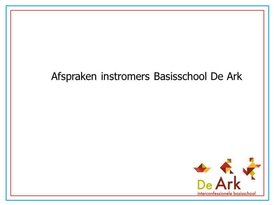 Afspraken instromers Basisschool De Ark