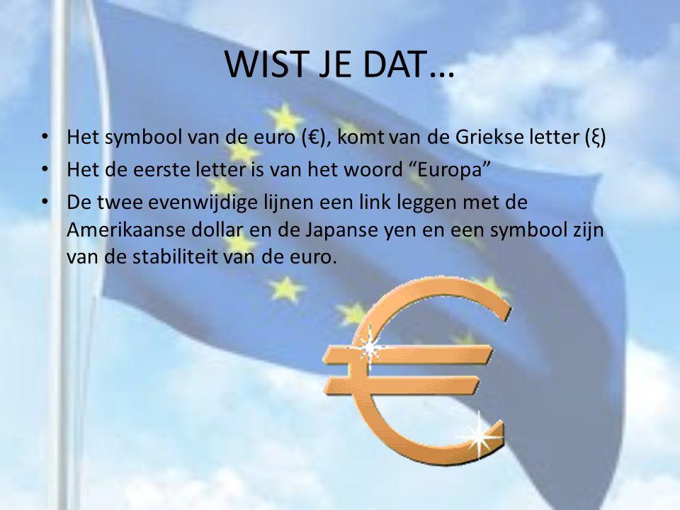 ÉÉN EUROPESE MUNT 2002 De komst van de euro